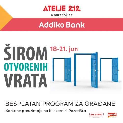 Program ŠIROM OTVORENIH VRATA u saradnji Atelje 212 i Addiko Bank